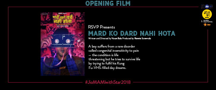 Mard Ko Dard Nahin Hota announced as the opening film for the Jio MAMI 20th Mumbai Film Festival with Star