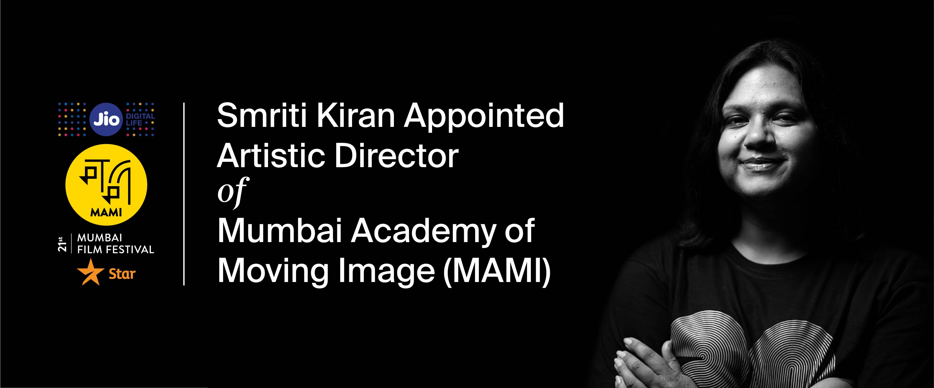 Smriti Kiran Appointed Artistic Director of Mumbai Academy of Moving Image (MAMI)